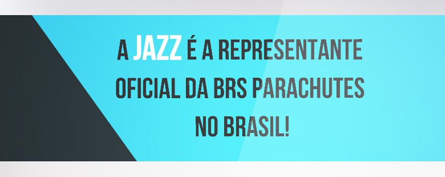 JAZZ – REPRESENTANTE OFICIAL DOS PARAQUEDAS BRS NO BRASIL