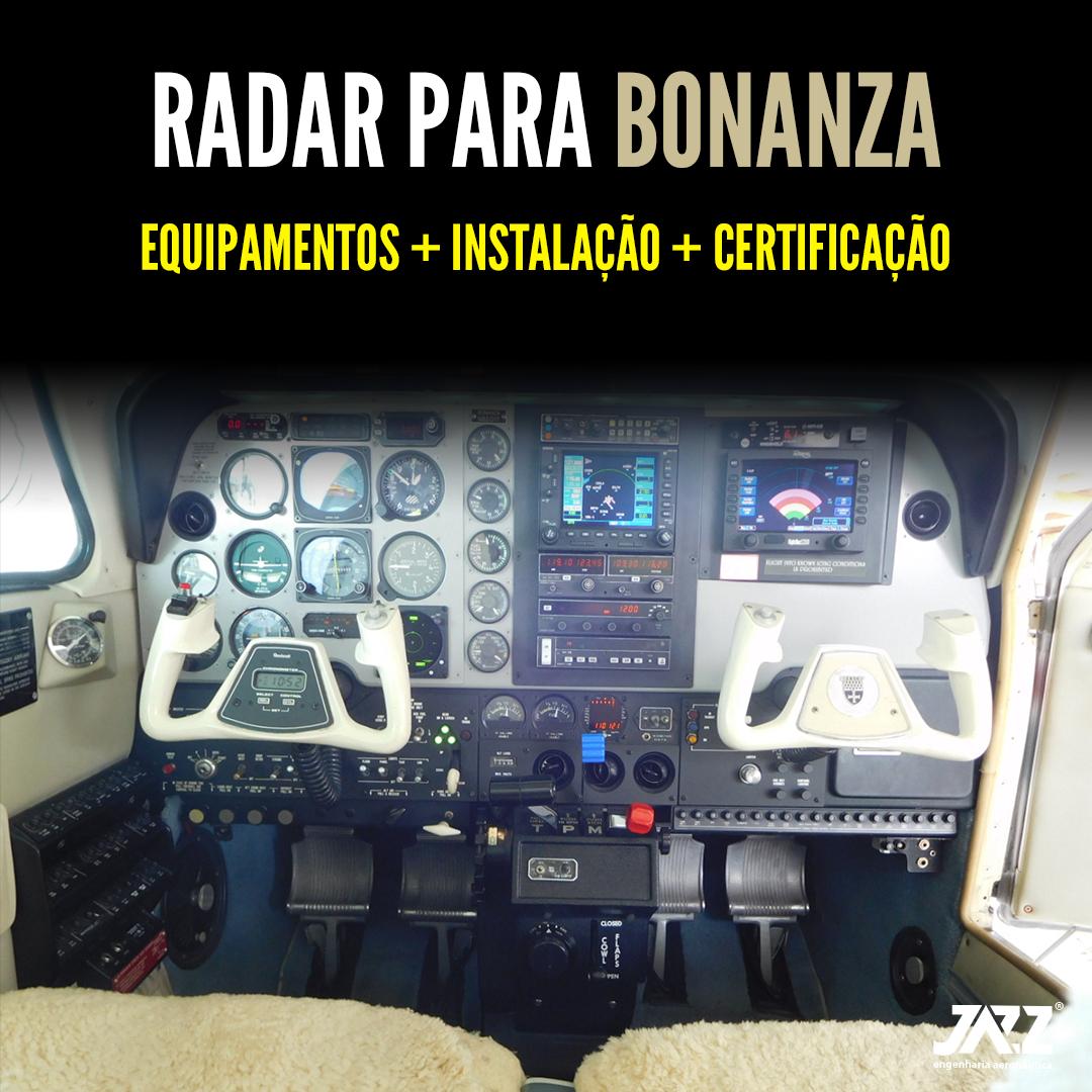 Radar para toda a linha Bonanza
